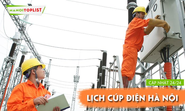 lich-cup-dien-ha-noi-cap-nhat-lien-tuc-24h