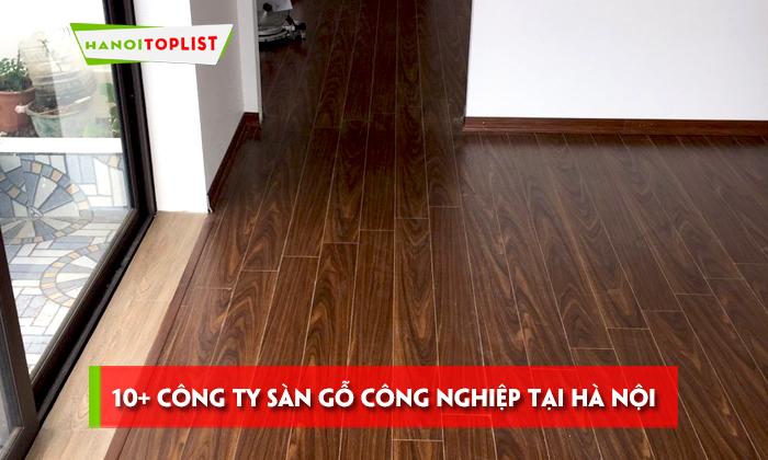 top-10-cong-ty-san-go-cong-nghiep-tai-ha-noi-re-uy-tin