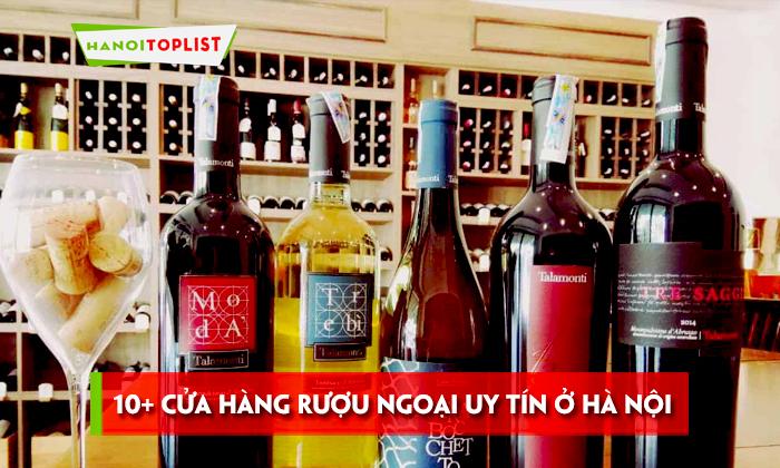 top-10-cua-hang-ruou-ngoai-uy-tin-o-ha-noi