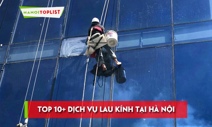 top-10-dich-vu-lau-kinh-tai-ha-noi-nhanh-gon-chuyen-nghiep
