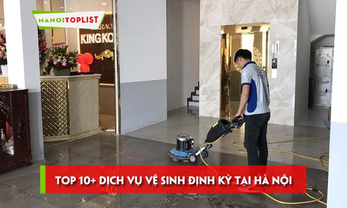 top-10-dich-vu-ve-sinh-dinh-ky-tai-ha-noi-chuyen-nghiep