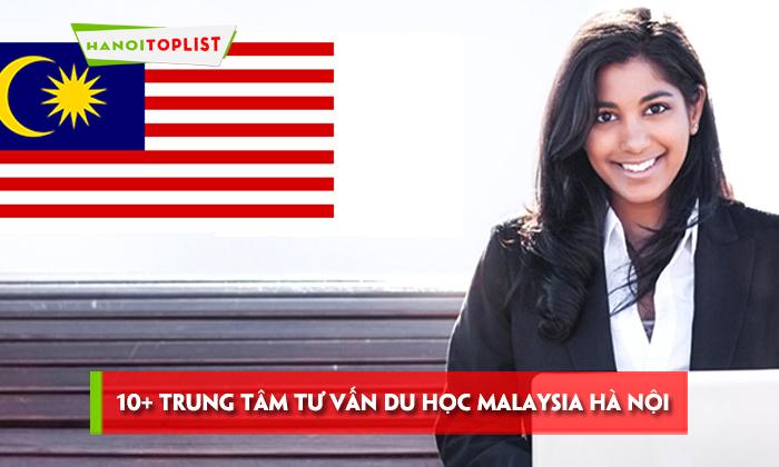 top-10-trung-tam-tu-van-du-hoc-malaysia-ha-noi-uy-tin