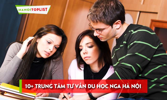 top-10-trung-tam-tu-van-du-hoc-nga-ha-noi-chat-luong