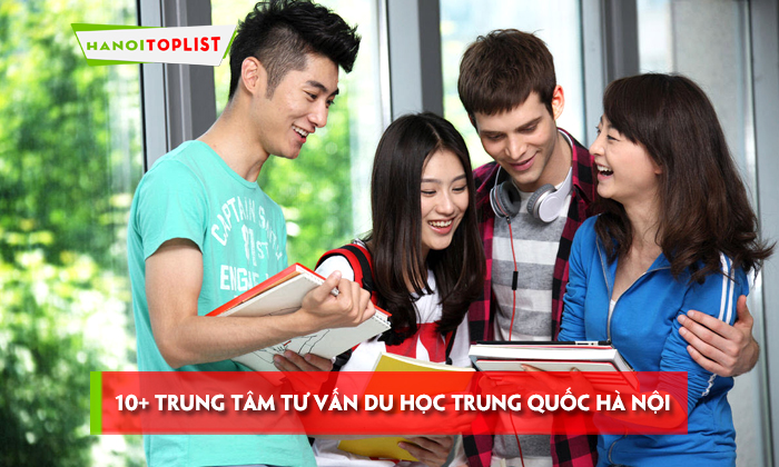 top-10-trung-tam-tu-van-du-hoc-trung-quoc-ha-noi-chat-luong