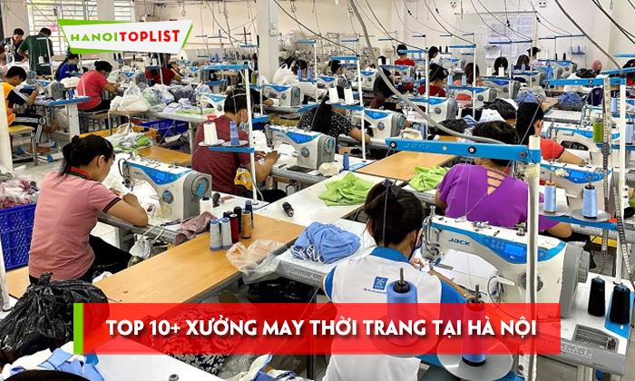top-10-xuong-may-thoi-trang-tai-ha-noi-re-va-chat