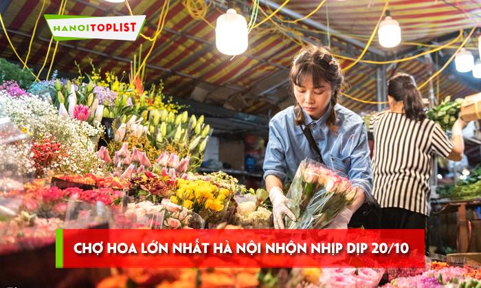 cho-hoa-lon-nhat-ha-noi-nhon-nhip-dip-20-10