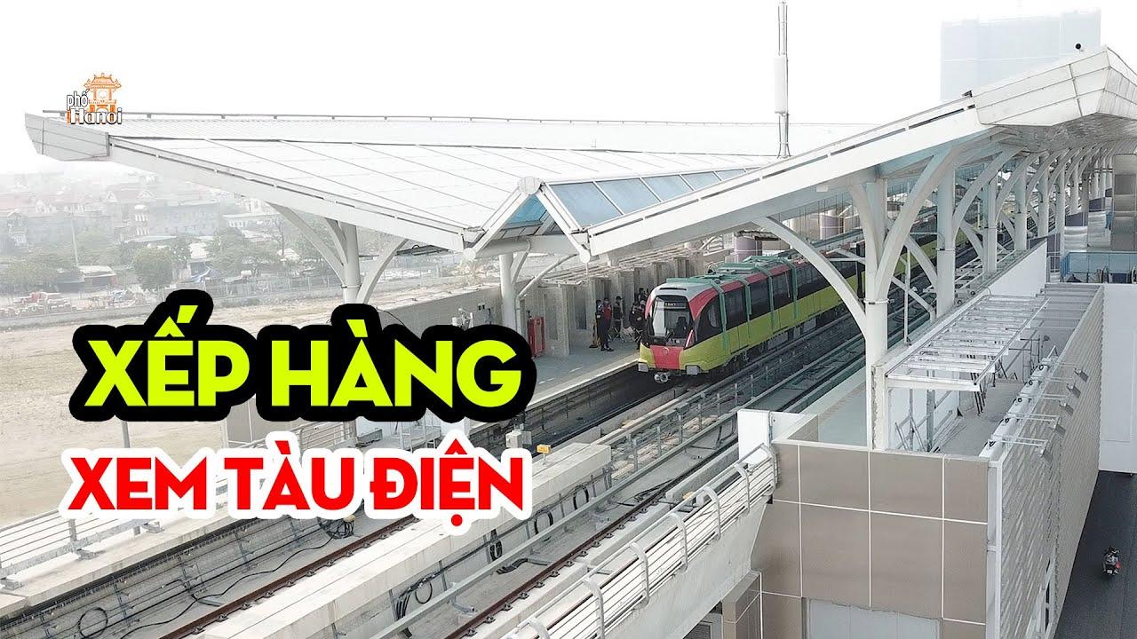 Người Người Xếp Hàng Xem Tàu Điện Đường Sắt Trên Cao Nhổn - Ga Hà Nội #hnp