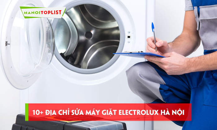 top-10-dia-chi-sua-may-giat-electrolux-tai-ha-noi-uy-tin