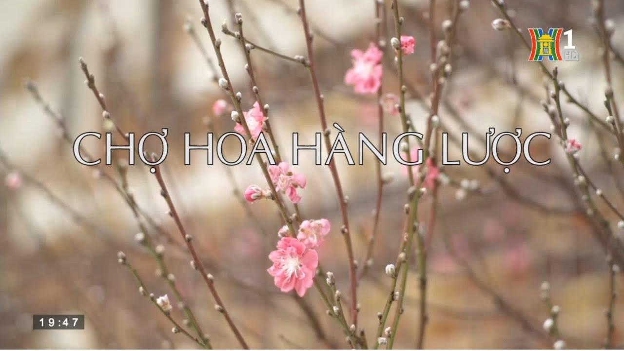 Tôi yêu Hà Nội: Chợ hoa Hàng Lược