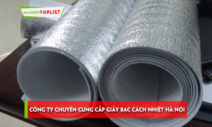 top-10-cong-ty-chuyen-cung-cap-giay-bac-cach-nhiet-ha-noi