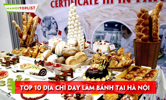 top-10-dia-chi-day-lam-banh-tai-ha-noi-noi-tieng