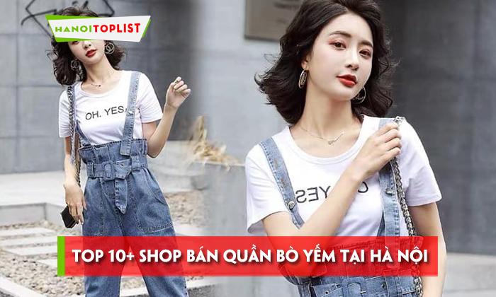 top-10-shop-ban-quan-bo-yem-tai-ha-noi-cool-nhat