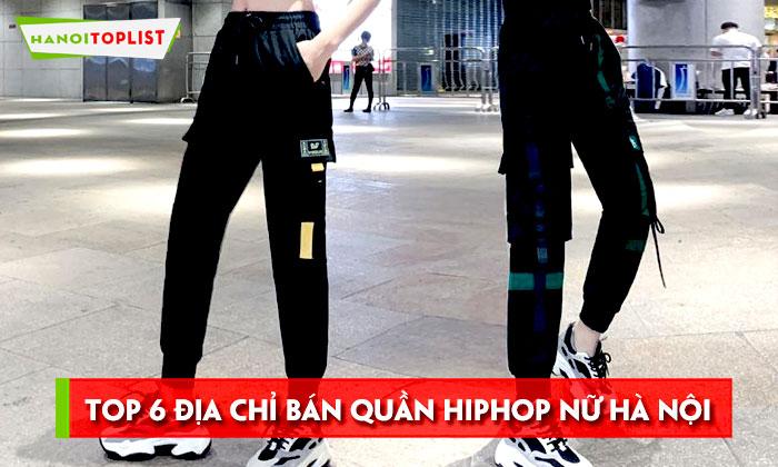 top-6-dia-chi-ban-quan-hiphop-nu-ha-noi-chat-nhat